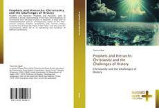 Prophets and Hierarchs: Christianity and the Challenges of History kitap kapağı