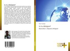 Buchcover von Is It a Religion?