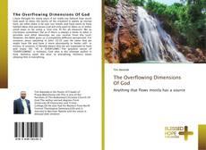 Обложка The Overflowing Dimensions Of God
