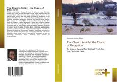 Bookcover of The Church Amidst the Chaos of Deception
