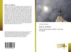 Bookcover of God is at Work
