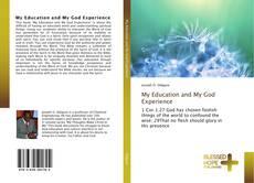 Portada del libro de My Education and My God Experience