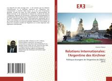 Couverture de Relations Internationales: l'Argentine des Kirchner