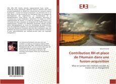 Bookcover of Contribution RH et place de l'Humain dans une fusion-acquisition