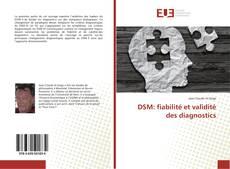 Bookcover of DSM: fiabilité et validité des diagnostics