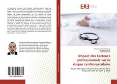 Borítókép a  Impact des facteurs professionnels sur le risque cardiovasculaire - hoz