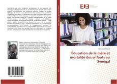 Bookcover of Éducation de la mère et mortalité des enfants au Sénégal