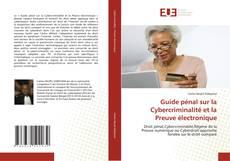 Bookcover of Guide pénal sur la Cybercriminalité et la Preuve électronique
