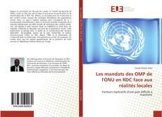 Bookcover of Les mandats des OMP de l'ONU en RDC face aux réalités locales