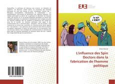 Portada del libro de L'influence des Spin Doctors dans la fabrication de l'homme politique