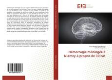 Bookcover of Hémorragie méningée à Niamey à propos de 30 cas