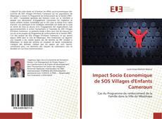 Bookcover of Impact Socio Economique de SOS Villages d'Enfants Cameroun