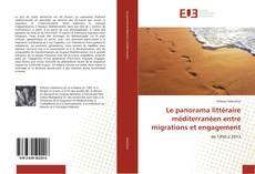 Portada del libro de Le panorama littéraire méditerranéen entre migrations et engagement