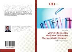 Bookcover of Cours de Formation Medicale Continue En Pharmacologie Clinique 1