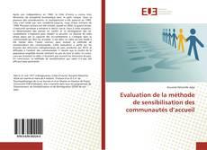Bookcover of Evaluation de la méthode de sensibilisation des communautés d'accueil