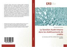 Bookcover of La fonction Audit Interne dans les établissements de crédits