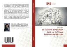 Capa do livro de Le système d'incitation basé sur la Valeur Économique Ajoutée