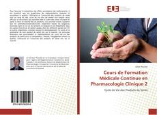 Couverture de Cours de Formation Médicale Continue en Pharmacologie Clinique 2