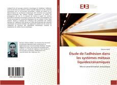 Обложка Étude de l'adhésion dans les systèmes métaux liquides/céramiques