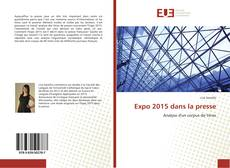 Bookcover of Expo 2015 dans la presse