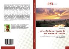 Buchcover von Le Lac Turkana : Source de vie, source de conflits
