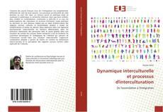 Buchcover von Dynamique interculturelle et processus d'interculturation
