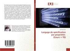 Couverture de Langage de spécification par propriétés (Cours + TD)
