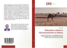 Couverture de Education relative à l'Environnement au Maroc