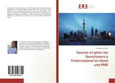 Capa do livro de Sourcer et gérer ses fournisseurs à l'international en étant une PME