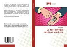 Bookcover of La dette publique extérieure tunisienne