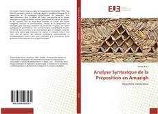 Bookcover of Analyse Syntaxique de la Préposition en Amazigh