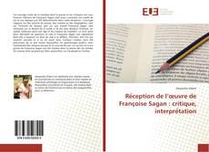 Обложка Réception de l'œuvre de Françoise Sagan : critique, interprétation