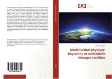 Portada del libro de Modélisation physique, baysienne et évidentielle d'images satellites