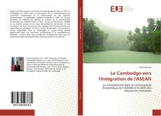 Le Cambodge vers l'Intégration de l'ASEAN kitap kapağı