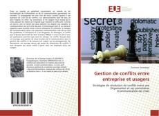 Bookcover of Gestion de conflits entre entreprise et usagers