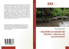 Bookcover of AQUIFÈRES DU BASSIN DE DOUALA : éléments de caractérisation