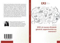 Capa do livro de NTIC et causes d'intérêt général: opportunités ou menaces?