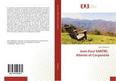 Borítókép a  Jean-Paul SARTRE: Altérité et Corporéité - hoz
