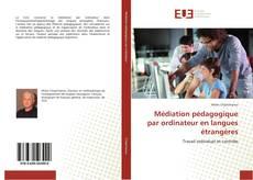 Couverture de Médiation pédagogique par ordinateur en langues étrangères
