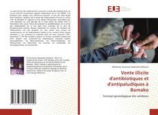 Bookcover of Vente illicite d'antibiotiques et d'antipaludiques à Bamako