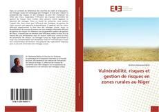 Buchcover von Vulnérabilité, risques et gestion de risques en zones rurales au Niger