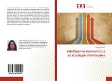 Couverture de Intelligence économique et stratégie d'entreprise