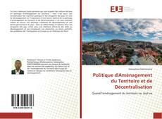 Bookcover of Politique d'Aménagement du Territoire et de Décentralisation