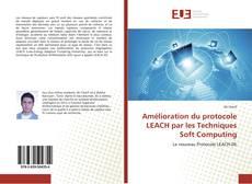 Portada del libro de Amélioration du protocole LEACH par les Techniques Soft Computing