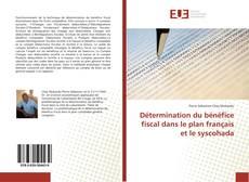 Обложка Détermination du bénéfice fiscal dans le plan français et le syscohada