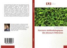 Bookcover of Parcours méthodologiques des discours littéraires