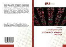 Bookcover of La variabilité des rendements boursiers tunisiens