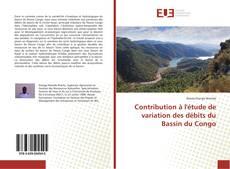 Bookcover of Contribution à l'étude de variation des débits du Bassin du Congo