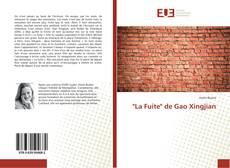 """Bookcover of """"La Fuite"""" de Gao Xingjian"""