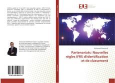 Capa do livro de Partenariats: Nouvelles règles IFRS d'identification et de classement